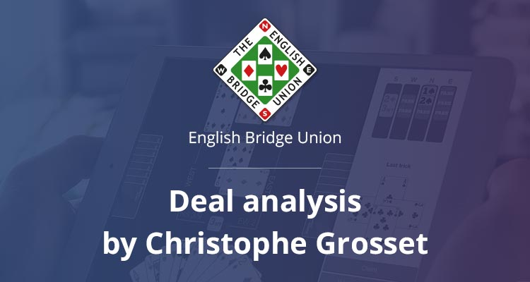 bridge deal analysis by Christophe Grosset